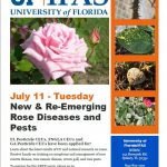Workshop on New and Re-emerging Rose Diseases and Pests, July 11, 1-5 pm.