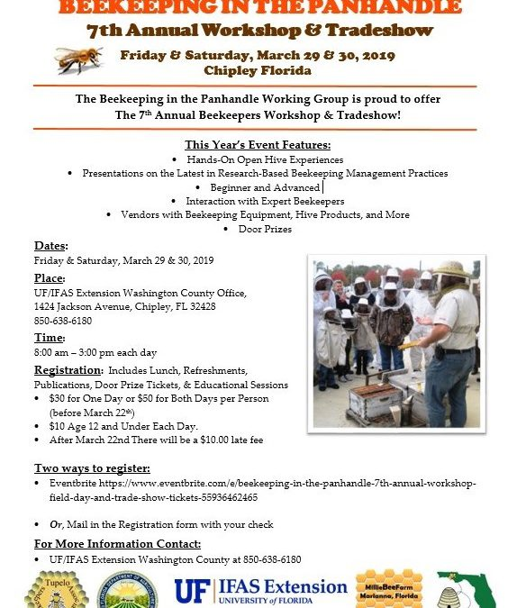 Beekeeping in the Panhandle 7th Annual Workshop, Field Day and Trade Show March 29th and 30th