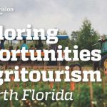Exploring Opportunities in Agritourism in North Florida – September 30