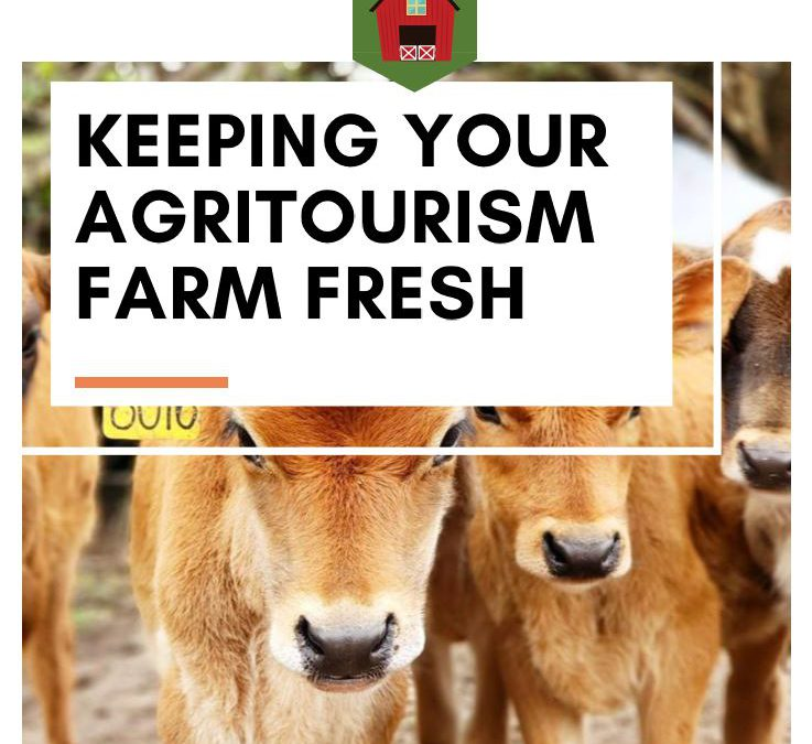 Keeping Your Agritourism Farm Fresh: Workshop – March 14