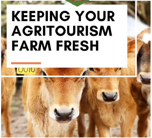 Keeping Your Agritourism Farm Fresh Workshop – February 4