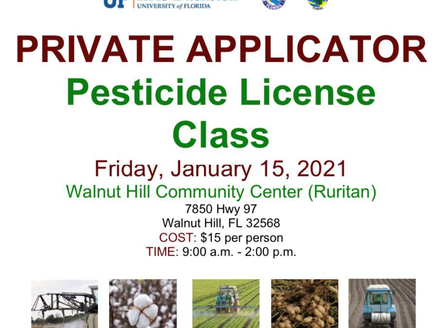 Escambia & Santa Rosa Counties Private Applicator Pesticide License Training & Testing – January 15