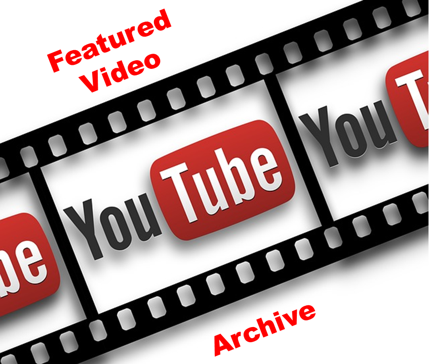 Featured Video Archive